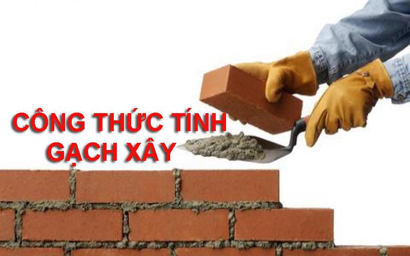 công thức tính gạch xây