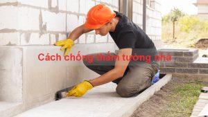 cách chống thấm tường nhà cũ