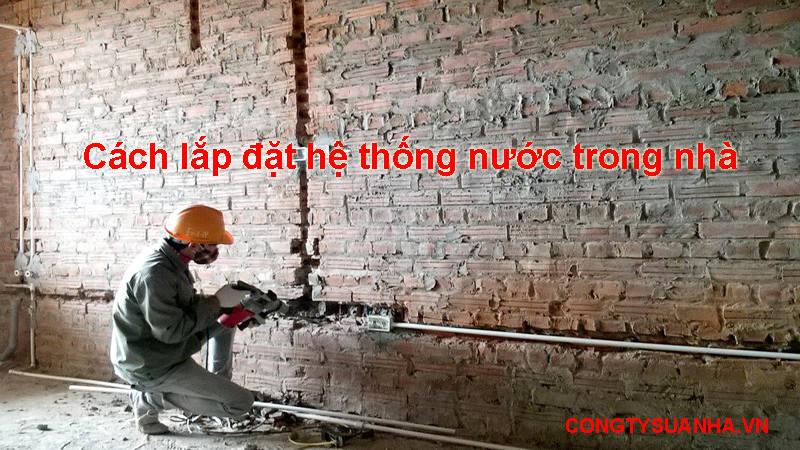 lắp đặt đường ống nước trong nhà theo phong thủy